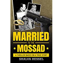 Married to the Mossad: An Espionage and Crime Thriller (English Edition)