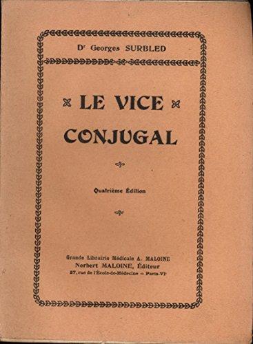 Le vice conjugal Quatrième édition