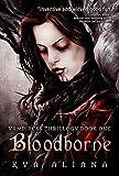 Bloodborne (Vampiress Thrillogy Book One)