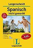 Langenscheidt Spanisch leicht gemacht - Set: Buch + 3 Audio-CDs + 1 CD-ROM: Anfängerkurs
