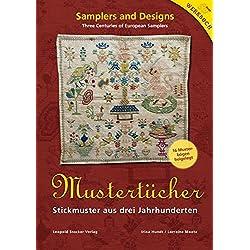 Mustertücher: Stickmuster aus drei Jahrhunderten 16 Musterbögen beigelegt