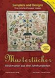Mustertücher - Stickmuster aus drei Jahrhunderten