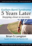 Guillain-Barre Syndrome: 5 Years Later (English Edition)