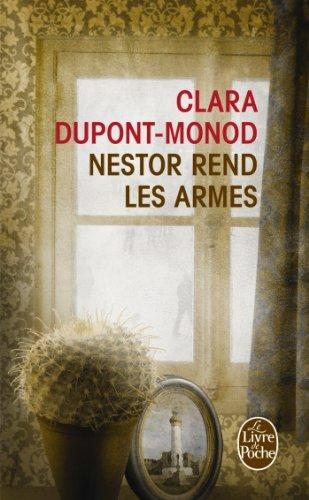 Nestor rend les armes par Clara Dupont-Monod