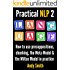 Practical NLP 2: Language: How to use presuppositions, chunking, the Meta Model and the Milton Model in practice
