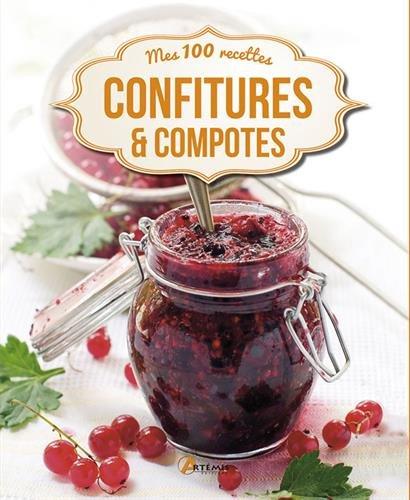 CONFITURES ET COMPOTES MES 100 RECETTES par Collectif