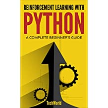 Reinforcement Learning with Python: An Introduction (Adaptive Computation and Machine Learning series) (English Edition)