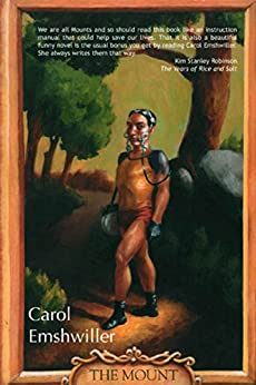 The Mount: A Novel by [Emshwiller, Carol]