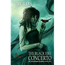 The Black Fire Concerto: The Stormblight Symphony (Book One) (English Edition)