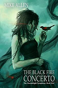 The Black Fire Concerto: The Stormblight Symphony (Book One) (English Edition) von [Allen, Mike]