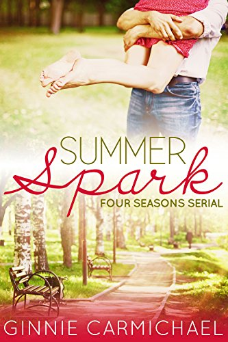 free kindle book Summer Spark: A Contemporary Romance Novella (Four Seasons Serial Book 1)