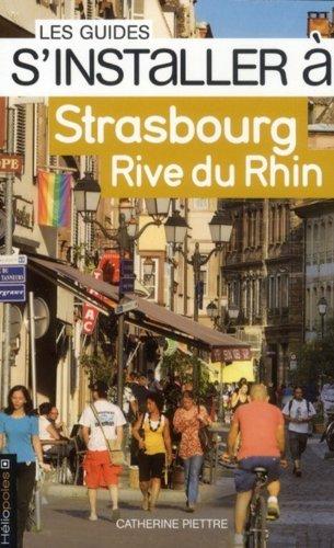 S'installer à Strasbourg Rive du Rhin