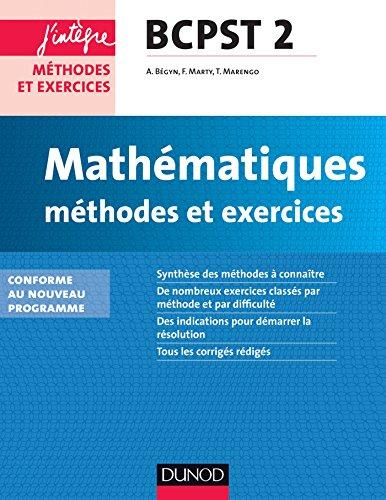 Mathmatiques Mthodes et Exercices BCSPT 2e anne - nouveau programme