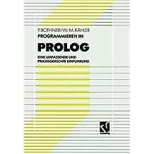 Programmieren in PROLOG: Eine umfassende und praxisgerechte Einf????hrung (German Edition) by Peter P. Bothner (1991-01-01)