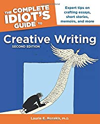 Complete Idiot's Guide to Creative Writing