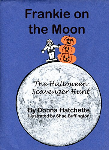 Frankie on the Moon: The Halloween Scavenger Hunt (English Edition)