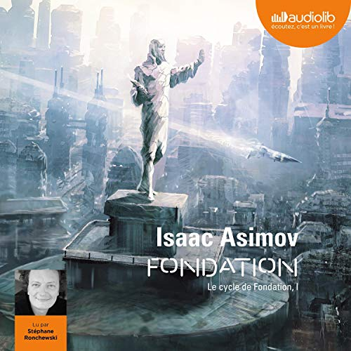 Fondation: Le Cycle de Fondation 1 par  Isaac Asimov