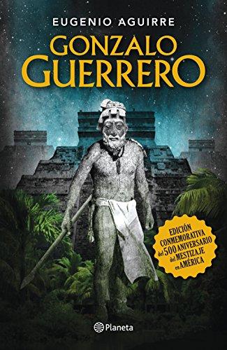 Gonzalo Guerrero por Eugenio Aguirre