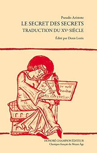 Le Secret des Secrets. Traduction du XVe siècle.