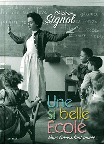 Une si belle école (version illustrée)...