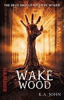 Wake Wood (Hammer) by [John, KA]