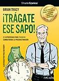 Image de ¡Trágate ese sapo! 21 estrategias para TRIUNFAR combatiendo la procrastinación (Libros Singulares)