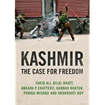Kashmir: The Case for Freedom by Arundhati Roy (2011-10-24)