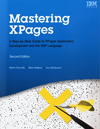 Mastering XPages: A Step-by-Step Guide to XPages Application Development and the XSP Language (Paperback) (IBM Press) -