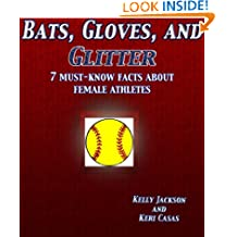 Bats, Gloves, and Glitter: 7 Must-Know Facts about Female Athletes