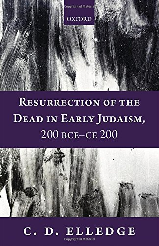 resurrection-of-the-dead-in-early-judaism-200-bce-ce-200