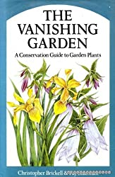 The Vanishing Garden: Conservation Guide to Garden Plants