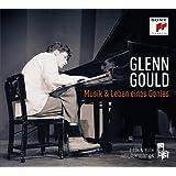 Glenn Gould - Musik und Leben eines Genies