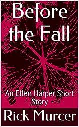 Before the Fall: An Ellen Harper Short Story (English Edition)