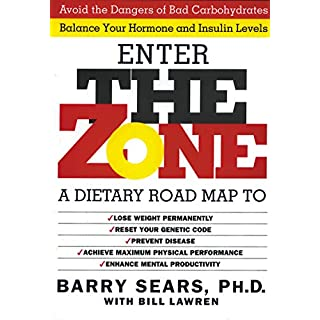 The Zone: A Revolutionary Life Plan to Put Your Body in Total Balance for Permanent Weight Loss
