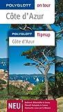 POLYGLOTT on tour Reiseführer Côte d?Azur: Polyglott on tour mit Flipmap - Natalie John