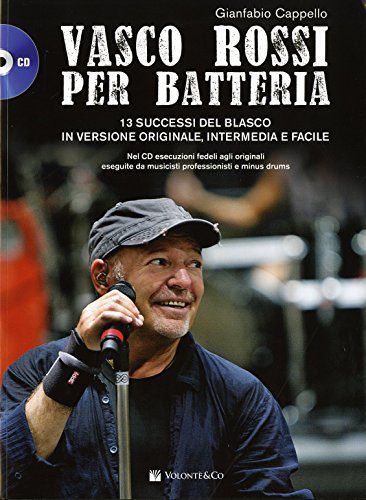 Vasco Rossi per batteria. Con CD Audio formato MP3