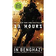 13 Hours: The Inside Account of What Really Happened in Benghazi by MItchell Zuckoff (2015-11-24)