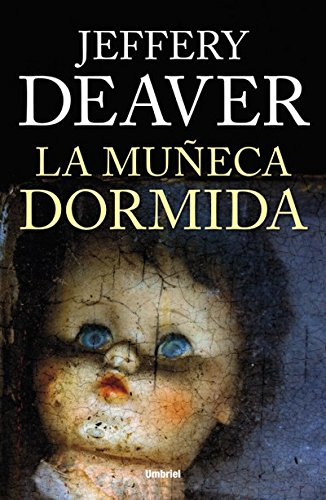 La muñeca dormida (Umbriel thriller) por Jeffery Deaver