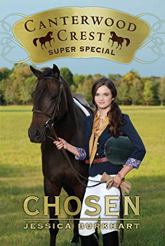 Chosen: Super Special (Canterwood Crest Book 1) (English Edition)