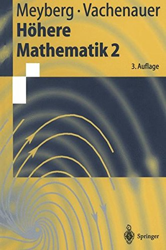 Höhere Mathematik 2: Differentialgleichungen Funktionentheorie Fourier-Analysis Variationsrechnung (Springer-Lehrbuch)