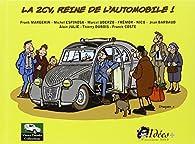 2CV Reine de l'automobile ! par Franck Coste