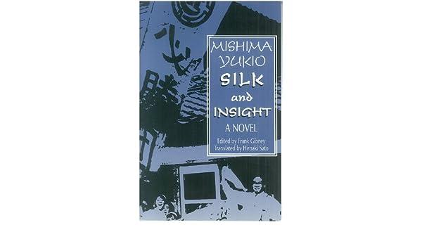 Silk and Insight (Kinu to Meisatsu): A Novel