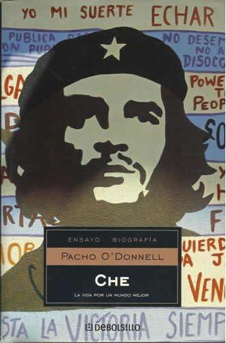 Che, La Vida Por Un Mundo Mejor/che, Life For A Better World