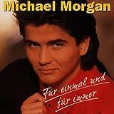 Songtexte von Michael Morgan - Für einmal und für immer