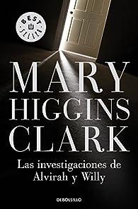Las investigaciones de Alvirah y Willy par  Mary Higgins Clark