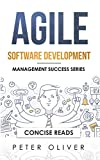 Agile Software Development: Agile, Scrum, and Kanban for Project Management (Management Success Book 4) (English Edition)