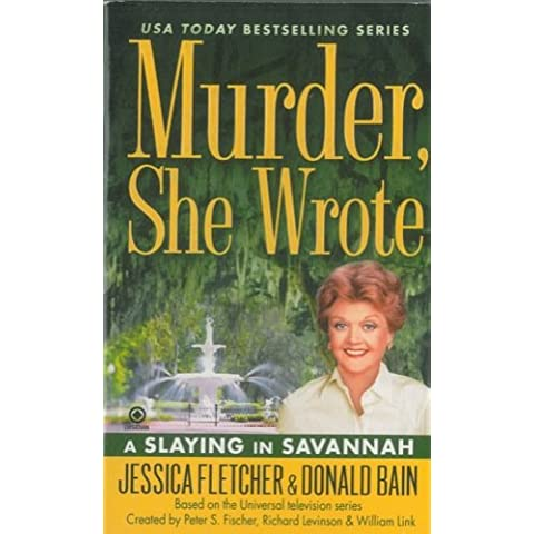 A Slaying in Savannah. Murder, She Wrote.