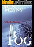In The Fog: Novel (A Murder Mystery) (English Edition)