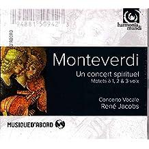 Monteverdi : Un concert spirituel, Motets à 1, 2 & 3 voix