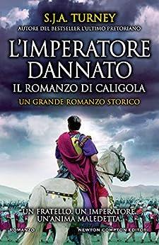 L'imperatore dannato di [Turney, S.J.A.]
